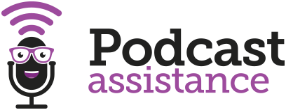 Podcast Assistance